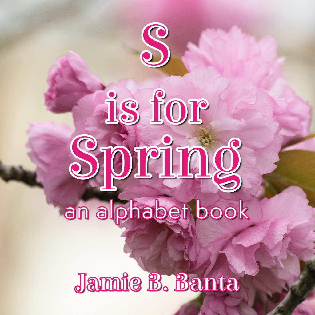 S is for Spring